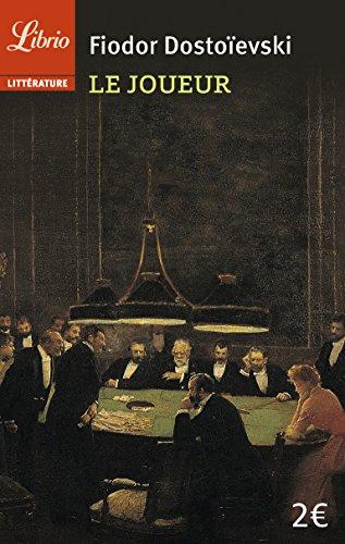 Le joueur par Fedor Mihailovic Dostoevskij