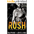 RUSH (A Stone Kings Motorcycle Club Romance)