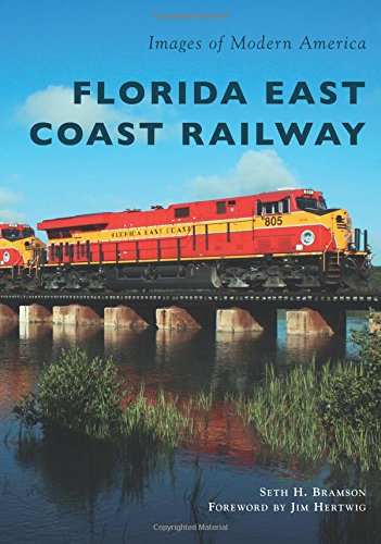 Florida East Coast Railway (Images of Modern America) Jacksonville Key