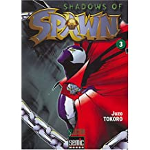 Shadows of Spawn, Tome 3 :