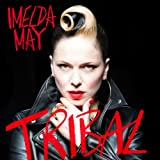 Tribal / Imelda May | May, Imelda (1974-....). Interprète