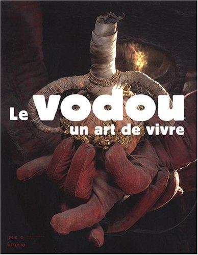 Le Vodou, un art de vivre par Jacques Hainard