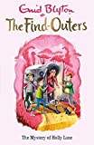The Mystery of Holly Lane: Book 11 (The Find-Outers)