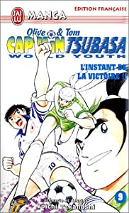 Captain Tsubasa - Olive et Tom - World Youth Edition simple Tome 9