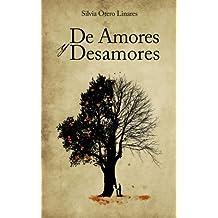 De Amores y Desamores