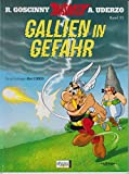 Asterix. Gallien in Gefahr. Band 33.