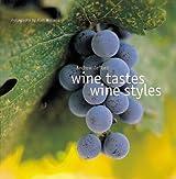 Wine Tastes, Wine Styles