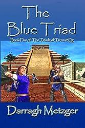 The Blue Triad: Book Five of the Triads of Tir na n'Og