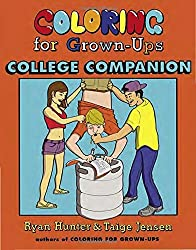 Coloring for Grown-Ups College Companion by Ryan Hunter (2014-04-29)