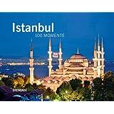 Istanbul: MERIAN Bildband - 100 Momente (MERIAN Bildbände)