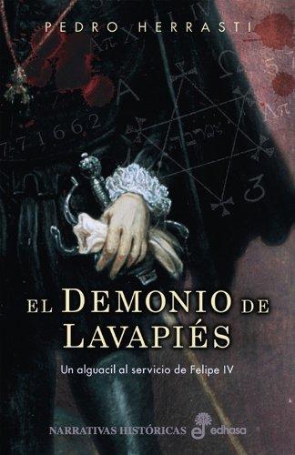 El demonio de Lavapies (Narrativas Históricas) por Pedro Herrasti