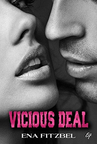 Vicious Deal: Une Dark Romance torride et haletante par Ena Fitzbel