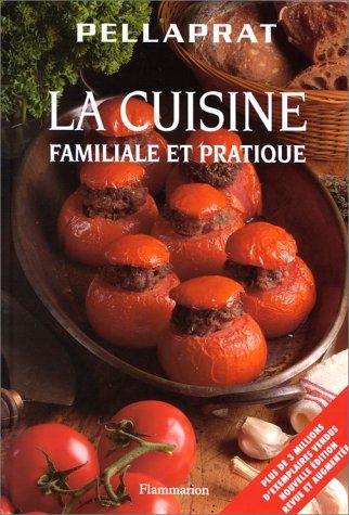 La cuisine familiale et pratique
