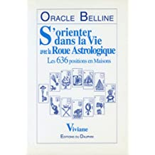 Oracle belline :s'orienter dans la vie