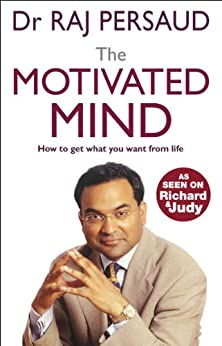 The Motivated Mind by [Persaud, Raj]