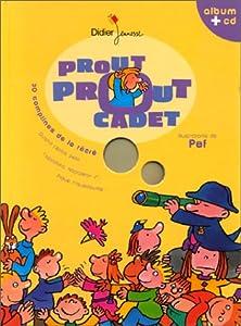 """Afficher """"Prout prout cadet"""""""
