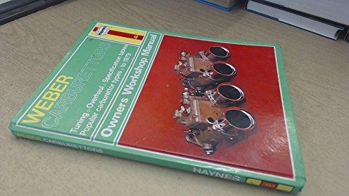 Weber Carburettors Owners Workshop Manual (Haynes Owners Workshop Manuals)