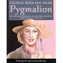 Pygmalion: Performed by Sir Michael Redgrave & Cast