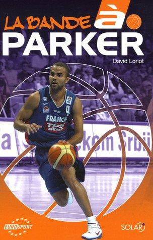 La bande à Parker