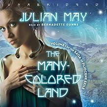 The Many-Colored Land: Volume 1 of the Saga of Pliocene Exile