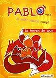 """Afficher """"Pablo le petit renard rouge n° 3 Le terrain de jeux"""""""