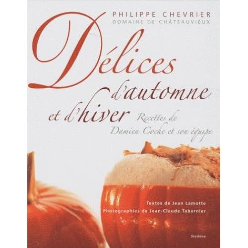 Délices d'automne et d'hiver : Recettes de Damien Coche et son équipe