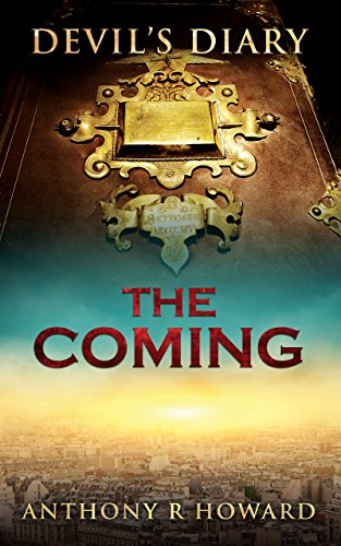 Devil's Diary: The Coming by Anthony R Howard