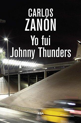 Yo fui Johnny Thunders por CARLOS ZANON