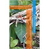 Really help your garden ecology: Plant companions & co-lives Vol. 3 (Plant companions and co-lives) (English Edition)