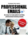 Professional Emails (The Professional Tutor's Guide Book 1) best price on Amazon @ Rs. 0