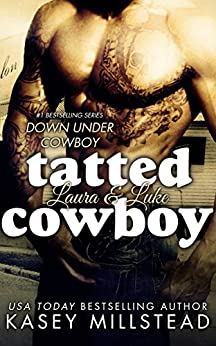 Tatted Cowboy (Down Under Cowboy Series Book 4) by [Millstead, Kasey]