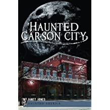 Haunted Carson City (Haunted America) by Janet Jones (2012-09-11)
