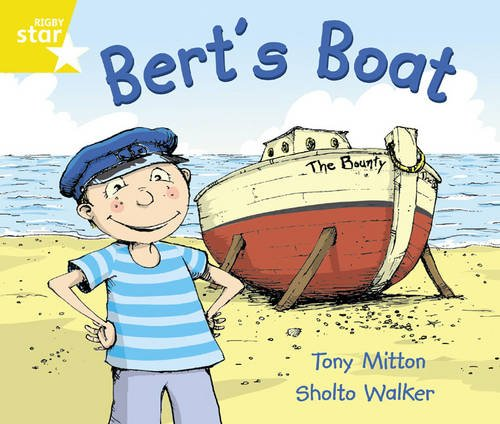 Rigby Star Guided Year 1/P2 Yellow: Bert's Boat (6 Pack) Framework Edition: Phonic Year 1/P2 Yellow level (Star Phonics Opportunity Readers)