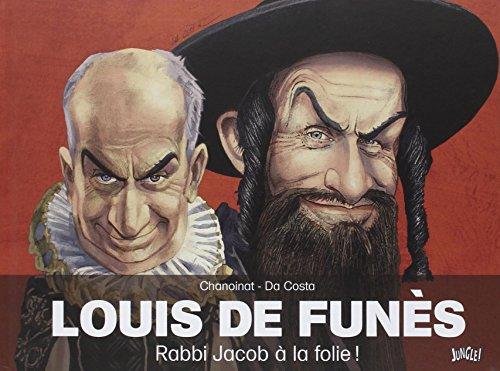 De Funes-Rabbi Jacob a la Folie par Chanoinat / Da Costa