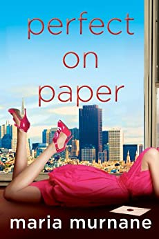 Perfect on Paper (The (Mis)Adventures of Waverly Bryson Book 1) by [Murnane, Maria]