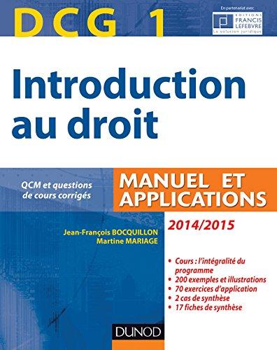 DCG 1 - Introduction au droit 2014/2015 - 8e édition - Manuel et applications: Manuel et Applications, QCM et questions de cours corrigées