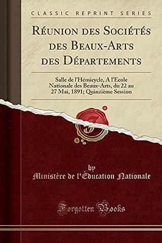 Ministere De L Education Nationale - Reunion Des Societes Des Beaux-Arts Des Departements: