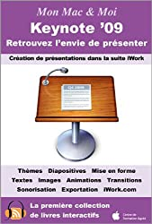 Keynote '09 : Retrouvez l'envie de présenter (Mon Mac & Moi)
