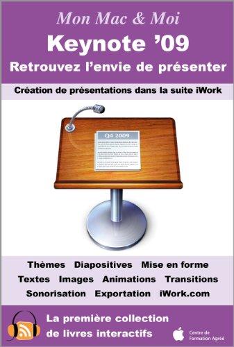 Keynote '09 : Retrouvez l'envie de prsenter (Mon Mac & Moi)
