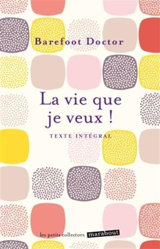 La vie que je veux ! par From Marabout