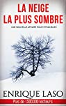 Ethan Bush, tome 07 : La neige la plus sombre par Laso