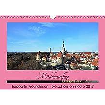 Städtereisen für Freundinnen (Wandkalender 2019 DIN A4 quer): Perfekte Ziele für einen Mädelsausflug (Monatskalender, 14 Seiten ) (CALVENDO Orte)