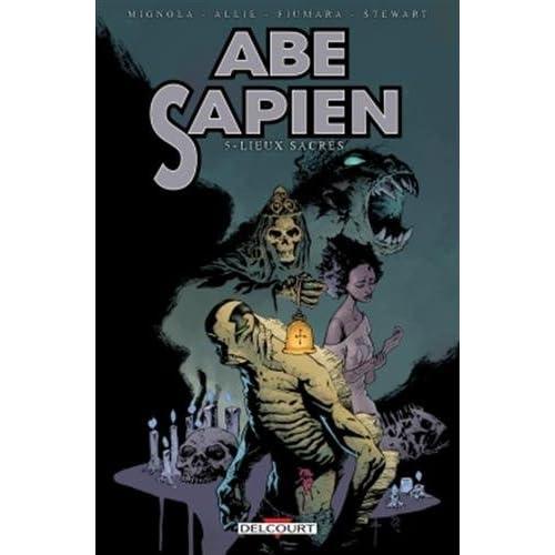Abe Sapien 05. Lieux sacrés