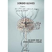 Neuroteologia ou a mente mística?: Um ensaio sobre as neurociências e a religião (Portuguese Edition)