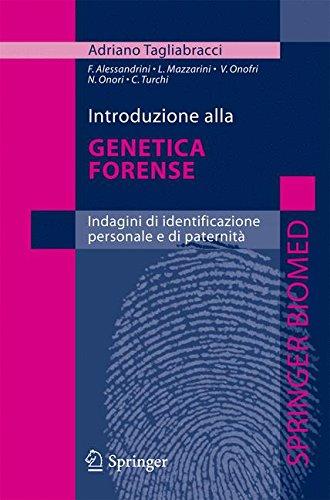 Introduzione alla genetica forense. Indagini di identificazione personale e di paternità