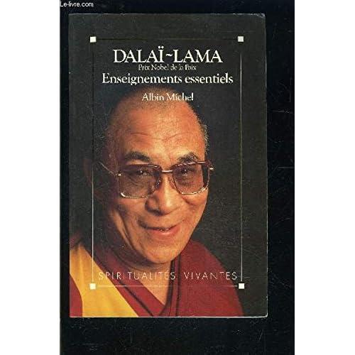 Enseignements essentiels du Dalaï Lama