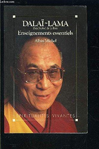 Enseignements essentiels du Dalaï Lama par Dalai Lama