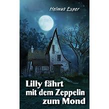Lilly fährt mit dem Zeppelin zum Mond (Harzkrimis 7)