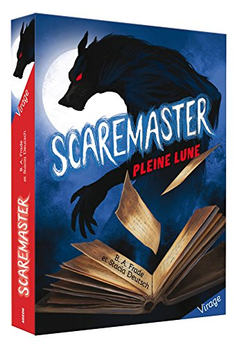 Scaremaster, tome 1 - Pleine lune