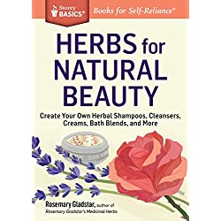 Herbs for Natural Beauty (Storey Basics)